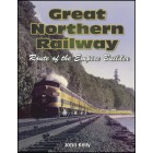 Great Northern Railway - Route of the Empire Builder - Release Date 10th June 2013