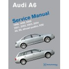 Audi A6 Service Manual  1998-2004  A6, Allroad Quattro, S6, RS6 Now in Hardcover New ISBN