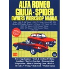 Alfa Romeo Giulia Spider Owners Workshop Manual 1962-1978