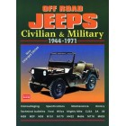 Off Road Jeeps Civilian & Military 1944-1971