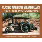 Classic American Steamroller 1871-1935 Photo Archive