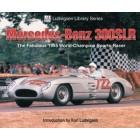 Mercedes-Benz 300SLR The Fabulous 1955 World-Champion Sports-Racer