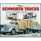 Kenworth Trucks 1950-1979 At Work