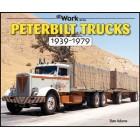 Peterbilt Trucks 1939-1979 At Work