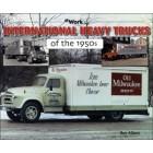 International Heavy Trucks of the 1950s