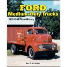 Ford Medium-Duty Trucks 1917-1998 Photo History
