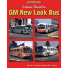 Welcome Aboard the GM New Look Bus An Enthusiast's Reference