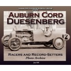 Auburn Cord Duesenberg  Racers & Record-Setters  Photo Archive