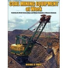 Coal Mining Equipment  at Work