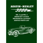 Austin-Healey 3000 MK. 2 & MK. 3 BJ7 & BJ8 illustrated Mechanical and Body Service Parts List