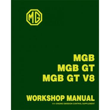 MGB MGB GT MGB GT V8 WORKSHOP MANUAL With ENGINE EMISSION CONTROL SUPPLEMENT