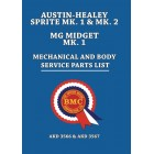 Austin-Healey Sprite Mk. 1 & Mk. 2 and MG Midget Mk. 1 Mechanical and Body Parts List (AKM 3566 & AKM 3567)