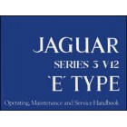 Jaguar E-Type Series 3 V12 Handbook