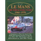 Le Mans the Ford & Matra Years 1966-1974
