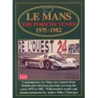 Le Mans the Porsche Years 1975-1982