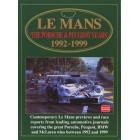Le Mans the Porsche & Peugeot Years 1992-1999