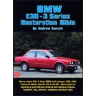 BMW E30 3 Series Restoration Bible