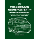 VW Transporter T4 Diesel Workshop Manual Owners Edition 2000-2004