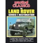 Land Rover Series I Restoration Practical Classics