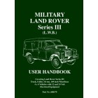 Military Land Rover  Series III (L.W.B.)  User Handbook