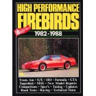 High Performance Firebirds 1982-1988