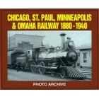 Chicago, St. Paul, Minneapolis & Omaha Railway 1880-1940 Photo Archive