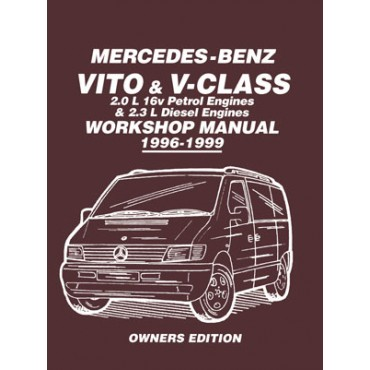 Mercedes-Benz Vito & V-Class 1996-1999 Owners Workshop Manual