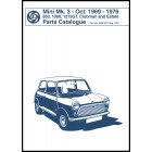 Mini Mk. 3 - Oct. 1969 - 1976 850, 1000, 1275GT, Clubman and Estate Parts Catalogue