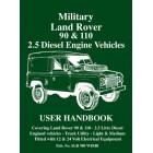 Military Land Rover 90/110 2.5 Diesel Handbook