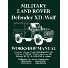 Military Land Rover Defender XD - Wolf  Workshop Manual  - Now Available
