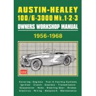 Austin-Healey 100/6 & 3000 Mk1, 2 and 3 Owners Workshop Manual